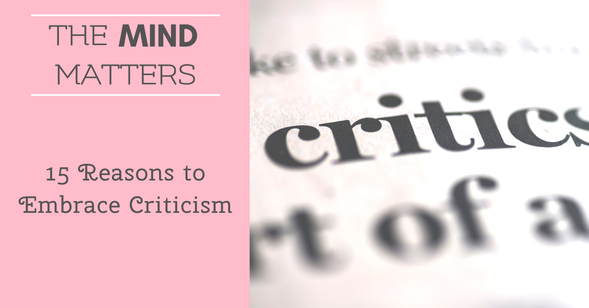 15 Reasons to Embrace Criticism