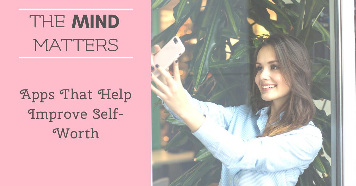Apps That Help Improve Self-Worth